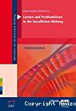 Lernen und Problemlösen in der beruflichen Bildung. Methodenhandbuch.