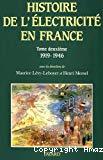 Histoire générale de l'électricité en France. Tome deuxième. L'interconnexion et le marché 1919-1946.