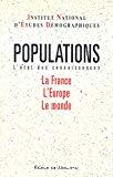 Populations. L'état des connaissances. La France, l'Europe, le monde.