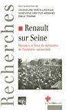 Renault sur Seine : hommes et lieux de mémoires de l'industrie automobile.