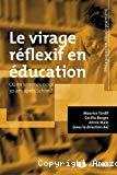 Le virage réflexif en éducation