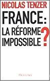 France, la réforme impossible ?