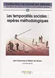 Les temporalités sociales : repères méthodologiques.