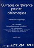 Ouvrages de références pour les bibliothèques. Répertoire bibliographique.