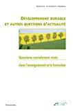 Développement durable et autres questions d'actualité