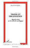 Travail et organisation