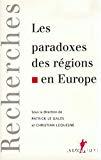 Les paradoxes des régions en Europe.