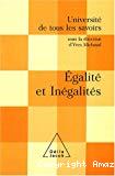 Université de tous les savoirs. Egalité et inégalités.