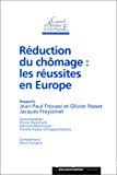 Réduction du chômage : les réussites en Europe.