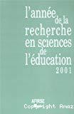 L'année de la recherche en sciences de l'éducation. Année 2001.