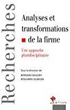 Analyse et transformations de la firme. Une approche pluridisciplinaire.