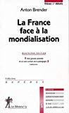 La France face à la mondialisation.