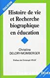 Histoire de vie et recherche biographique en éducation.