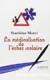 La médicalisation de l'échec scolaire