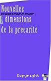 Les nouvelles dimensions de la précarité. Actes du colloque des 28 et 29 octobre 1999.