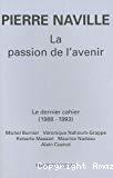Pierre Naville. La passion de l'avenir