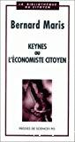 Keynes ou l'économiste citoyen.