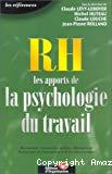 RH : les apports de la psychologie du travail.