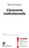 L'économie institutionnelle.