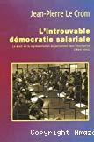 L'introuvable démocratie salariale : le droit de la représentation du personnel de l'entreprise (1890-2002).