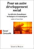 Pour un autre développement social. Au-delà des formalismes techniques et économiques.