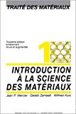 Traité des matériaux. 1. Introduction à la science des matériaux.