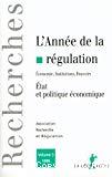L'année de la régulation 1999, n° 3 : Etat et politique économique.