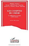 Les comptes du crime. Les délinquances en France et leurs mesures.