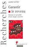 Garantir le revenu. Histoire et actualité d'une utopie concrète.