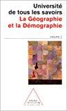 Université de tous les savoirs. Vol 1 : La Géographie et la Démographie.