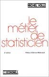 Le métier de statisticien.