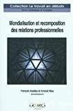 Mondialisation et recomposition des relations professionnelles