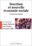 Insertion et nouvelle économie sociale : un bilan international.