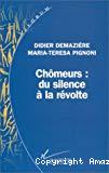 Chômeurs : du silence à la révolte. Sociologie d'une action collective.