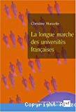 La longue marche des universités françaises.