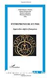 Entrepreneurs et PME. Approches algéro-françaises.