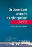 Les organisations patronales et la sphère publique