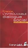 France, l'introuvable dialogue social.
