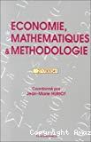 Economie, mathématiques et méthodologie.