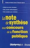 La note de synthèse aux concours de la fonction publique.