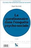 Le questionnaire dans l'enquête psycho-sociale.