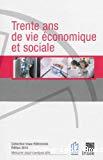 Trente ans de vie économique et sociale. Édition 2014