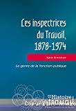 Les inspectrices du Travail, 1878-1974