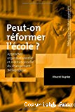 Peut-on réformer l'école ?