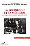La sociologie et sa méthode. Les règles de Durkheim un siècle après.