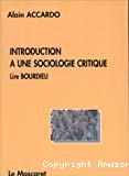 Introduction à une sociologie critique. Lire Bourdieu.