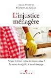 L'injustice ménagère : pourquoi les femmes en font-elles toujours autant ? Les raisons des inégalités de travail domestique.