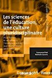 Les sciences de l'éducation, une culture pluridisciplinaire