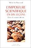 L'imposture scientifique en dix leçons. Edition du troisième millénaire.