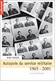 Autopsie du service militaire 1965-2001.